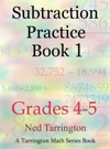 Subtraction Practice Book 1 Grades 4-5