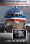 Air Travel Adventures