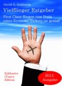 Vielflieger Ratgeber: First Class fliegen zum Preis eines Economy Tickets ist genial.