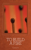 To Build a Fire - Jack London Cover Art