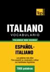 Vocabulario Espaol-italiano - 7000 Palabras Ms Usadas