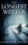 The Longest Winter Detective Lincoln Munroe Book 4