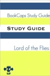 Study Guide - Lord Of The Flies BookCaps Study Guide