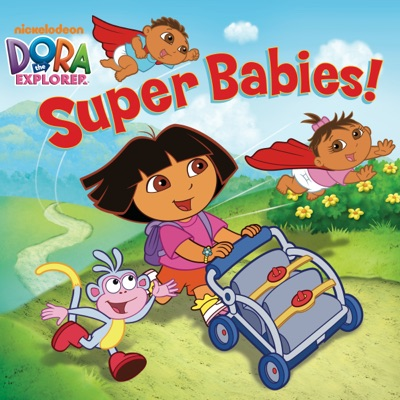 Super Babies Dora the Explorer