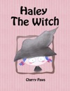 Haley The Witch  Picturebook For Children