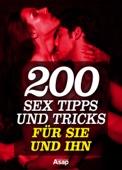 200 Sex Tipps und Tricks für sie und ihn