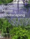 Guide To Home Landscaping