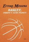 Basket, uomini e altri pianeti