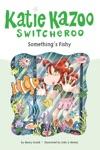 Somethings Fishy 26