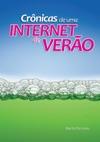 Crnicas De Uma Internet De Vero