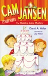 Cam Jansen Cam Jansen And The Wedding Cake Mystery 30