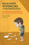 Relaciones Vivencias Y Psicopatologa