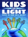 Kids Vs Light Why Is The Sky Blue