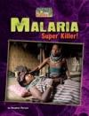 Malaria  Super Killer