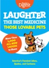 Laughter The Best Medicine Those Lovable Pets