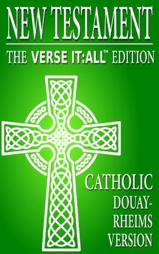 The Catholic New Testament The Douay Rheims Version