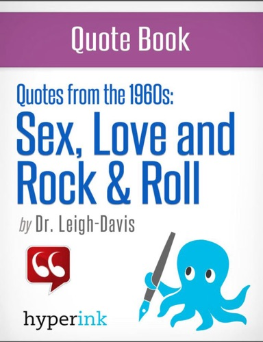 Make Love Not War The Quotes that Defined the 1960s
