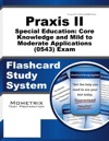Praxis II Special Education Core Knowledge And Mild To Moderate Applications 0543 Exam Flashcard Study System