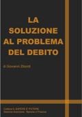 LA SOLUZIONE AL PROBLEMA DEL DEBITO