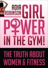 Girl Power In The Gym
