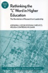 Rethinking The L Word In Higher Education The Revolution Of Research On Leadership