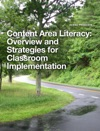 Content Area Literacy Overview And Strategies For Classroom Implementation