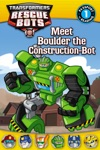 Transformers Rescue Bots Meet Boulder The Construction-Bot