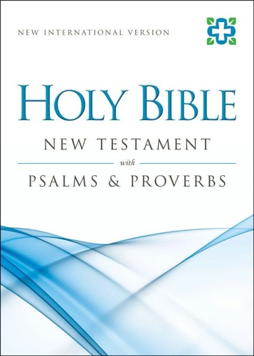 NIV New Testament with Psalms and   Proverbs eBook