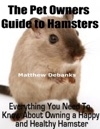 The Pet Owners Guide To Hamsters