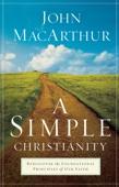 A Simple Christianity - John MacArthur Cover Art