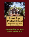 A Walking Tour Of Philadelphias Society Hill