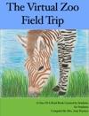 The Virtual Zoo Field Trip