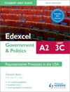 Edexcel A2 Government  Politics Student Unit Guide New Edition Unit 3C Updated Representative Processes In The USA