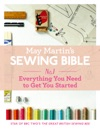 May Martins Sewing Bible E-short 1 Everything You Need To Know To Get You Started
