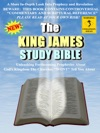 The King James Study Bible - A More In-Depth Look Into Prophecy And Revelation