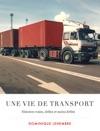 Une Vie De Transport