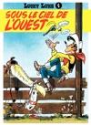 Lucky Luke - Tome 4 - Sous Le Ciel De LOuest