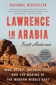 Lawrence in Arabia - Scott Anderson Cover Art