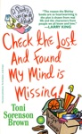 Check The Lost And Found My Mind Is Missing