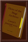 Heirs Of The Magi Archives Cassies Journal 2012 - Part One