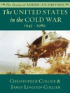 The United States In The Cold War 1945 - 1989