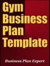 Gym Business Plan Template Including 6 Free Bonuses