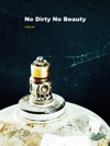 No Dirty No Beauty