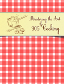 Mastering the Art of 905 Cooking