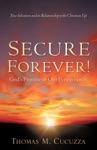 Secure Forever Gods Promise Or Our Perseverance