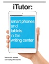ITutor Smart Phones And Tablets In The Writing Center