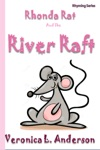 Rhonda Rat And The River Raft