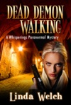 Dead Demon Walking Whisperings Paranormal Mystery 3