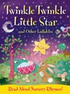 Twinkle Twinkle Little Star And Other Lullabys