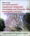 Low Blood Pressure - Hypotension Treated With Homeopathy And Biochemistry Cell Salts